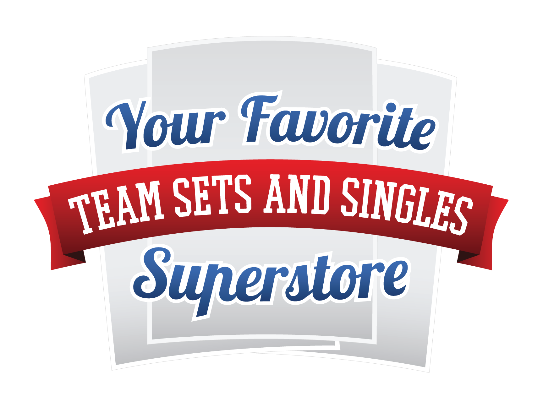 Your Favorite Team Sets & Singles